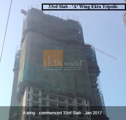 Ekta Tripolis 'A' wing - commenced 33rd Slab - Jan 2017
