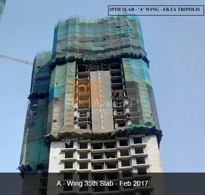 Ekta Tripolis 'A' Wing 35th Slab- Feb 2017